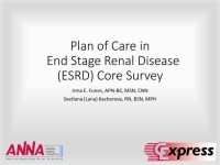 Plan of Care in End Stage Renal Disease (ESRD) Core Survey