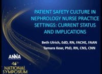 Patient Safety Culture in Nephrology Nursing Practice Settings: Current Status and Implications