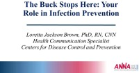 Hemodialysis ~ The Buck Stops Here:Your Role in Infection Prevention