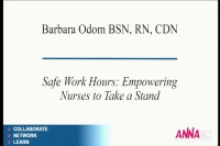 Acute Care ~ Safe Working Hours: Empowering Nurses to Take a Stand