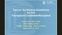 Cancer Screening Guidelines for the Transplant Candidate/Recipient