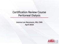 Certification Review Course - Peritoneal Dialysis